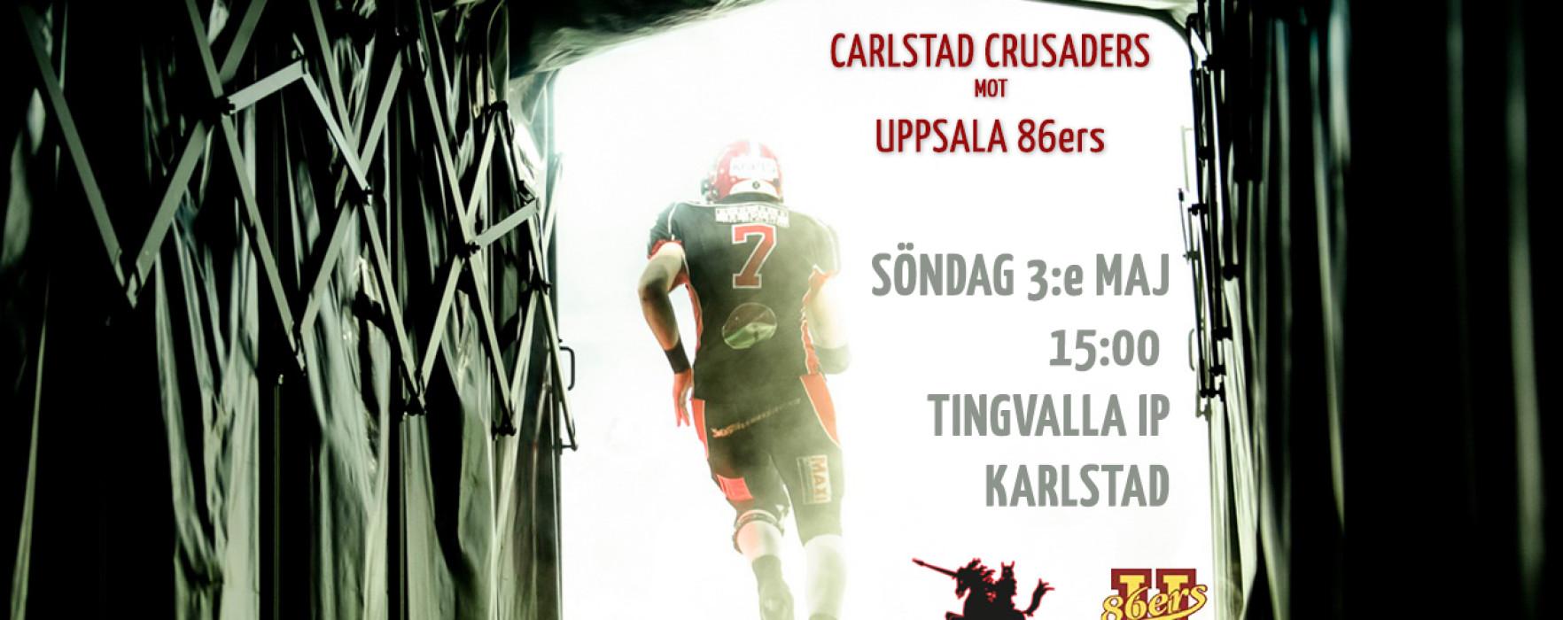 Carlstad Crusaders – Uppsala 86ers