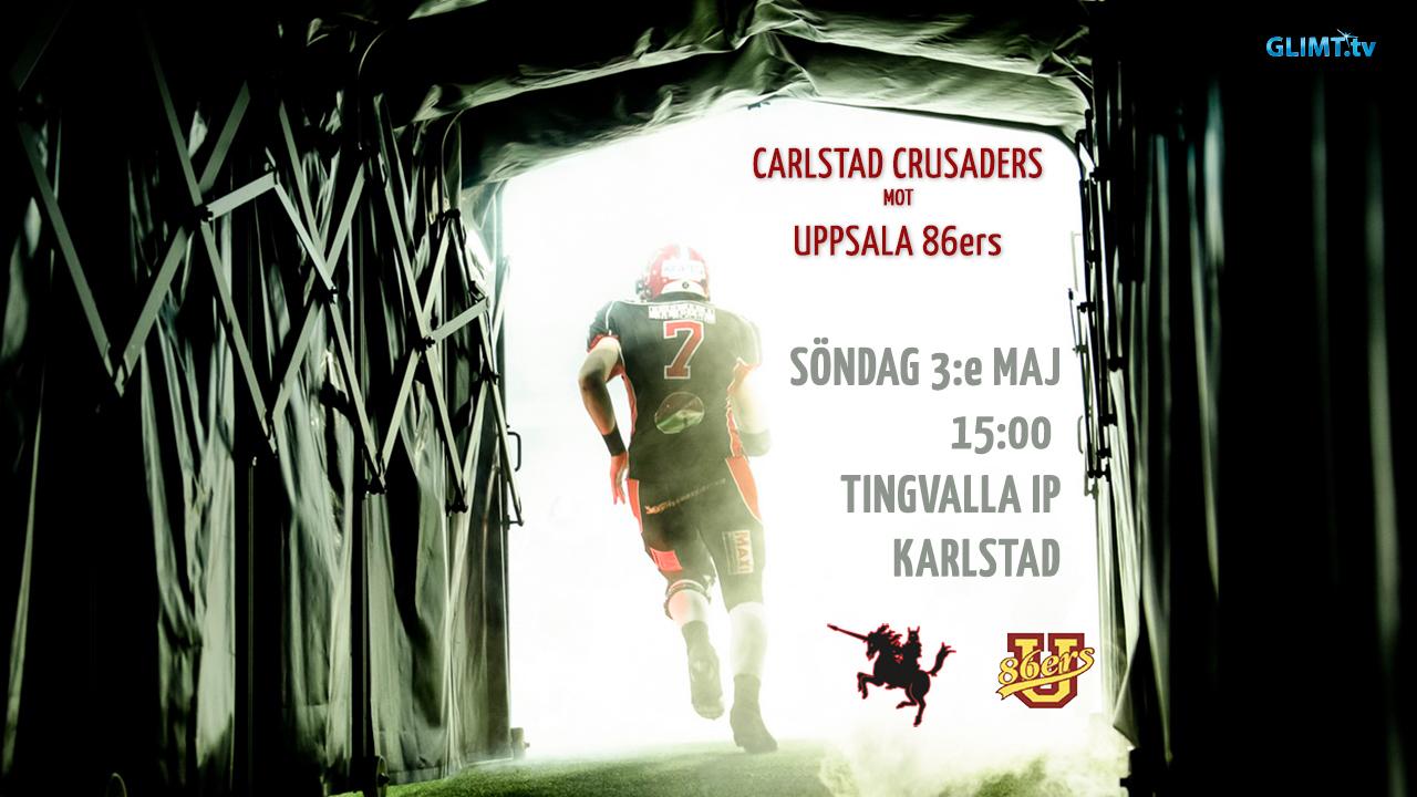 Carlstad Crusaders - Uppsala 86ers