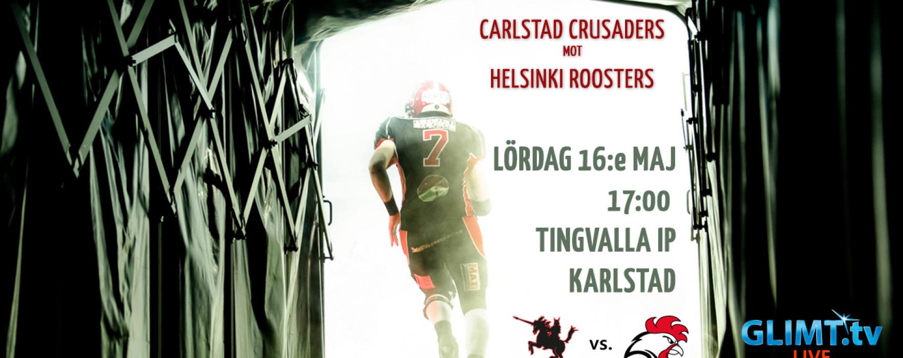 Carlstad Crusaders – Helsinki Roosters