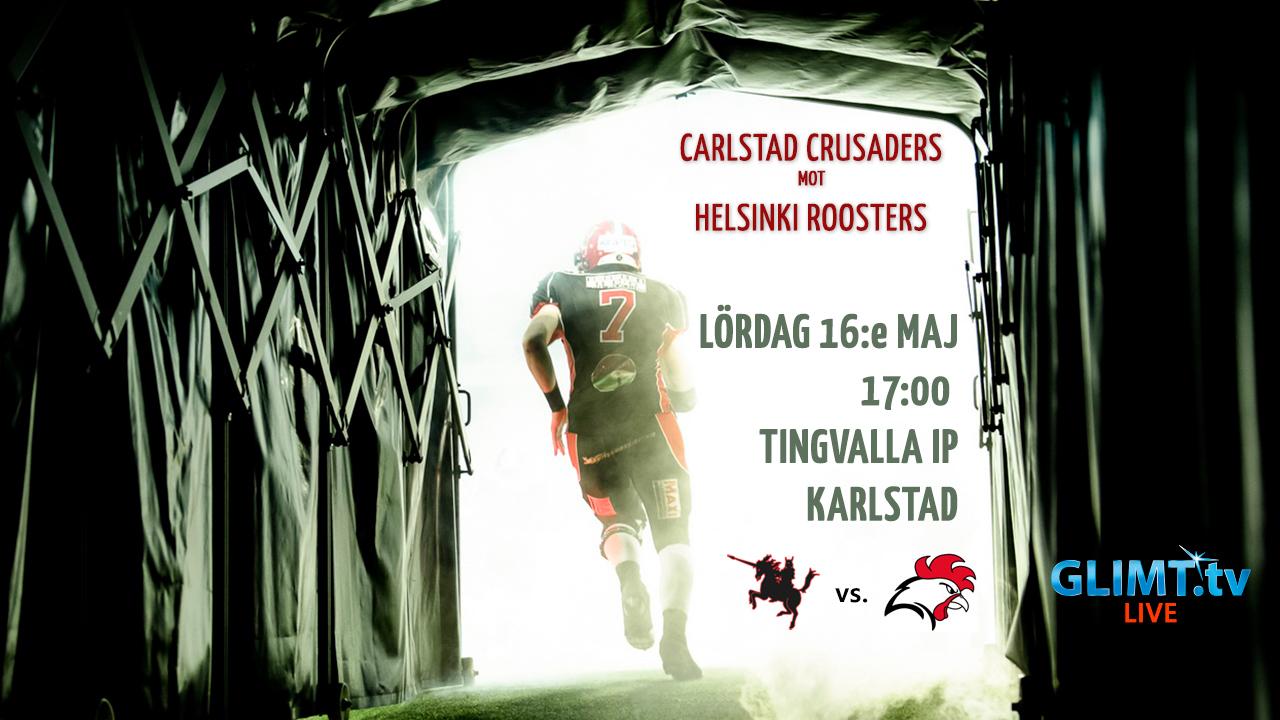 Glimt TV sänder Carlstad Crusaders-Helsinki Roosters, 16:e Maj 20015, 17:00, Tingvalla IP Karlstad