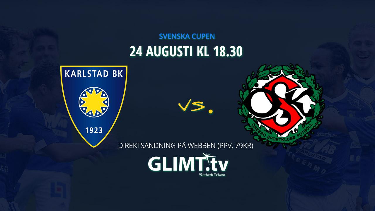 Karlstad BK vs Örebro SK live på Glimt TV